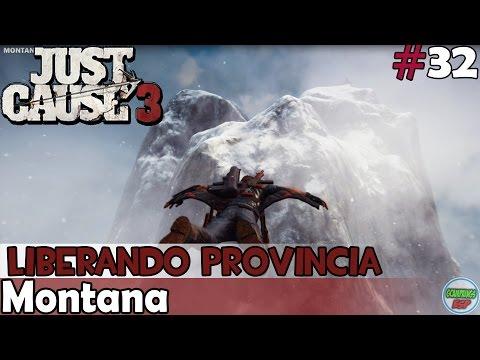 Just Cause 3 | Montana | Liberando Provincia | En PC Español Sin Comentarios 1080p 60fps