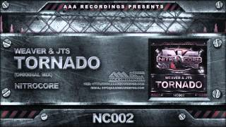 Weaver & JTS - Tornado (Original Mix)