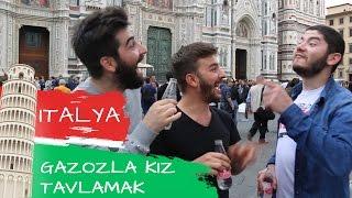 Türk Gazozu İle İtalyan Kızları Tavladık!