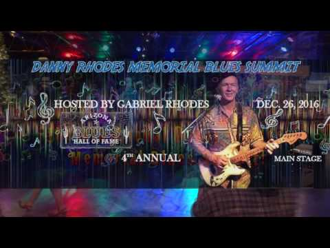 Danny Rhodes Tribute Band - 4th Annual Memorial Blues Summit Main Stage 2016