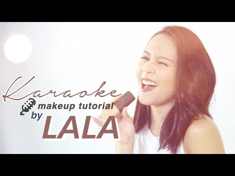 Lala Karmela | Karaoke Makeup Tutorial