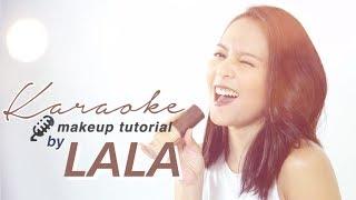 Lala Karmela   Karaoke Makeup Tutorial