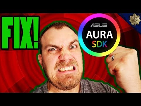 FIX!! Asus Aura Sync Not working | Not Launching | Not Saving Profiles 2018