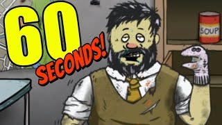 60 Seconds Gameplay - TED HAS GONE CRAZY! - Let