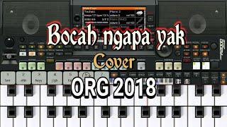 Bocah Ngapa Yak - Wali versi Dangdut cover ORG 2018 (tutorial piano keyboard)