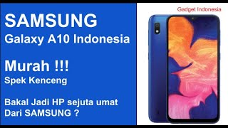 Rp 1,7 Jutaan !!! Samsung Galaxy A10 Indonesia | Spesifikasi Lengkap