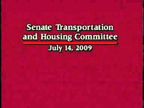 Senate Transportation Committee 7/14/2009