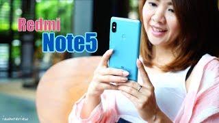 [ รีวิว Xiaomi Redmi Note5 ] ถ้า 6,990 บาท จะจัดเต็มขนาดนี้ ซื้อเถอะ!!!