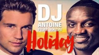 DJ Antoine feat. Akon - Holiday (Molella vs Menegatti & Fatrix Edit) [Cover Art]
