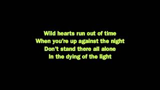 Wild hearts run out of time