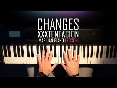 How To Play: XXXTENTACION - Changes | Piano Tutorial Lesson + Sheets