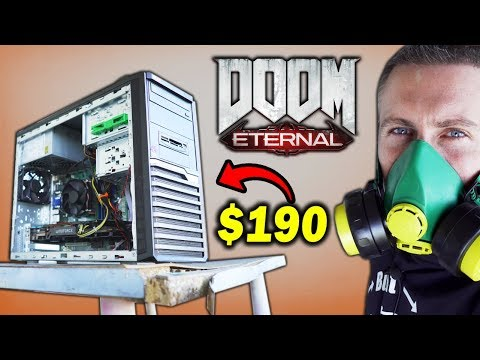 How I Built A Gaming PC For Doom ETERNAL For Only $190
