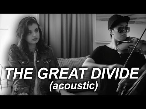 The Great Divide  (Live Acoustic) - Rebecca Black & Gabriel Royal