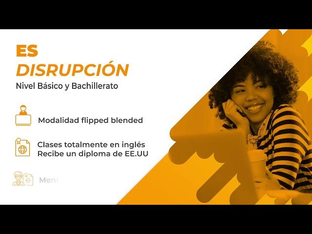 Es Disrupción - Nivel Básico y Bachillerato. Edúcateschool by Kruger