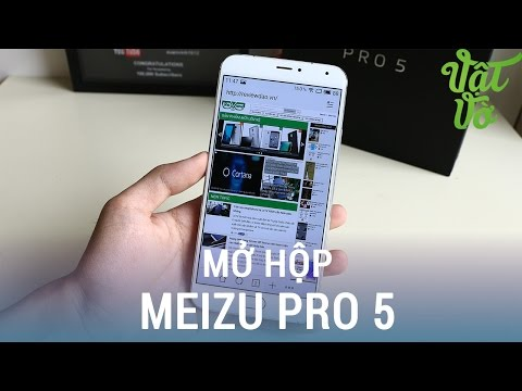 Vật Vờ| Mở hộp & đánh giá nhanh Meizu Pro 5: Vân tay iPhone 6s, chip Galaxy Note 5, phơi sáng 7 phút