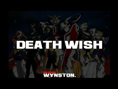Gundam Wing | Death Wish [Lil' Steve X Raisi K. Type Beat] | #WynstonOnTheBeat