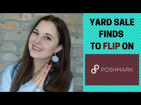 Flipping Yard Sale items on POSHMARK | How to make money from home