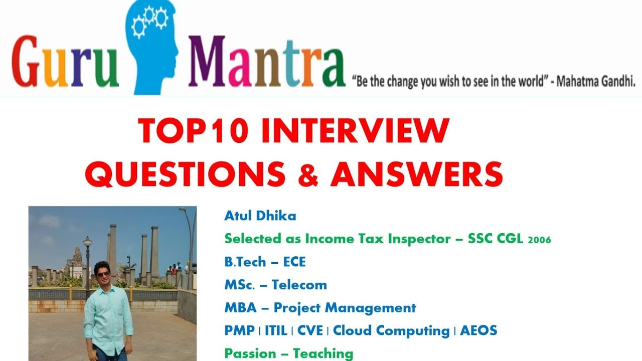 top interview questions and answers part  top 10 interview questions and answers part 1