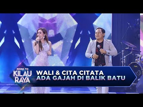 Wali ft Cita Citata, Makin Malem Makin Yahut [Ada Gajah di Balik Batu] - RTKR (16/12)