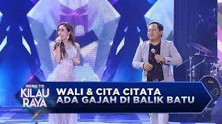 Gambar cover Wali ft Cita Citata, Makin Malem Makin Yahut [Ada Gajah di Balik Batu] - RTKR (16/12)