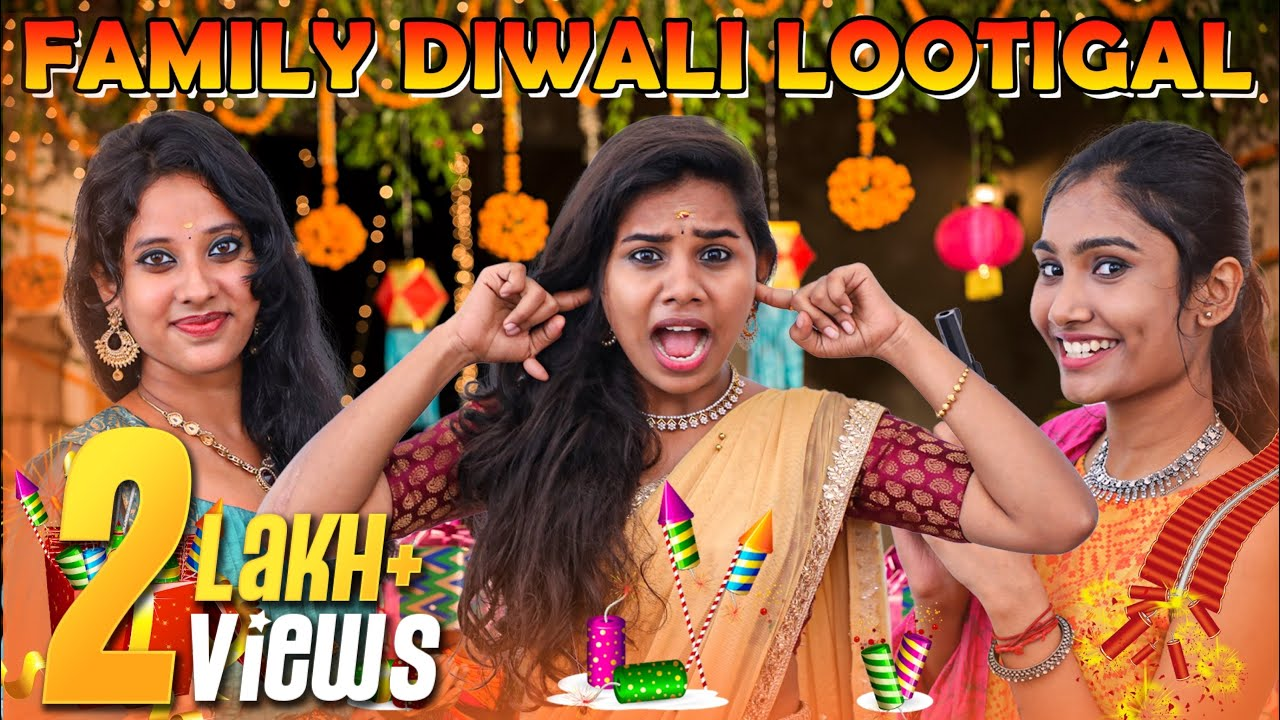 Family Diwali Lootigal | Miss Madrasi | Madrasi | Simper Media | Girls Zone | Girls Fzone