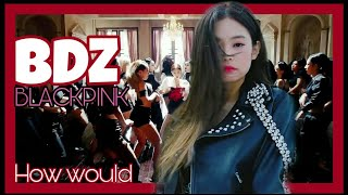 How would BlackPink sing 'BDZ' by Twice