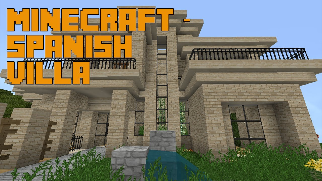 Minecraft architecture spanish villa tour youtube - Minecraft villa ...