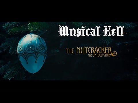 The Nutcracker-The Untold Story: Musical Hell Review #43