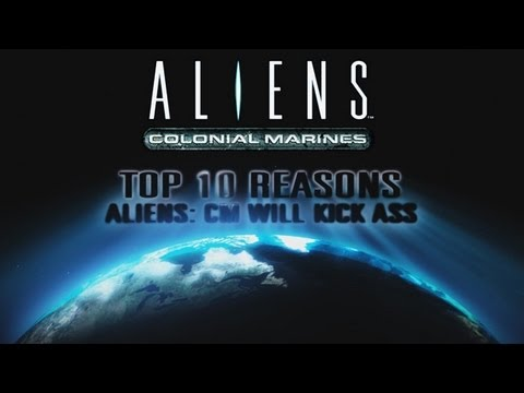 Top 10 Reasons Aliens: CM Will Kick Ass!
