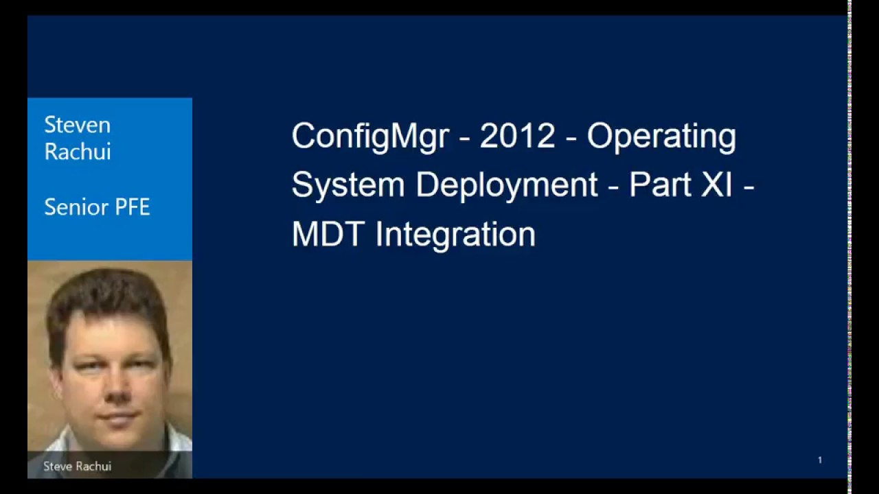 OSD Video Tutorial: Part 11 – MDT Integration – System