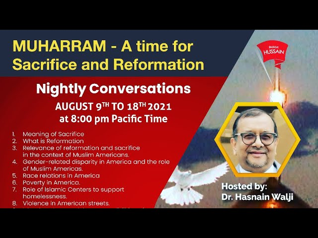 Day2:Shia-sunni discussion series Muharram a Time for Sacrifice and Reformation