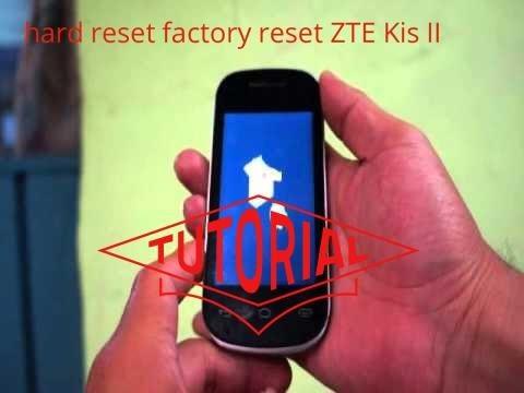 Graphics hard reset zte kis ii what you need