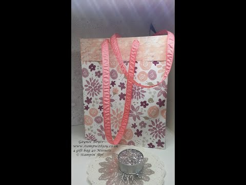 Any size gift bag 4 in 40 minuets Stampin' Up!