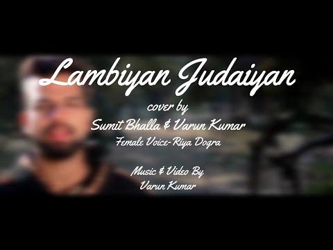 Lambiyan Judaiyan   Bilal Saeed   COVER   Sumit Bhalla & Varun Kumar