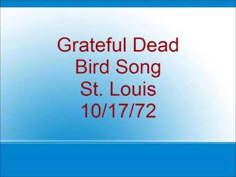 Grateful Dead - Bird Song - St. Louis - 10/17/72