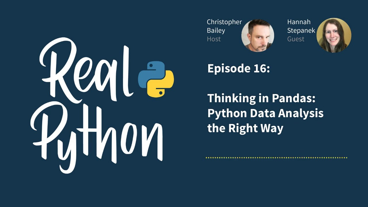 Real Python Podcast – Episode 16 –  Thinking in Pandas: Python Data Analysis the Right Way