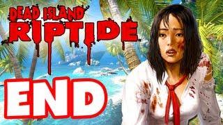 Dead Island Riptide - Gameplay Walkthrough Part 20 - Ending (PC, XBox 360, PS3)