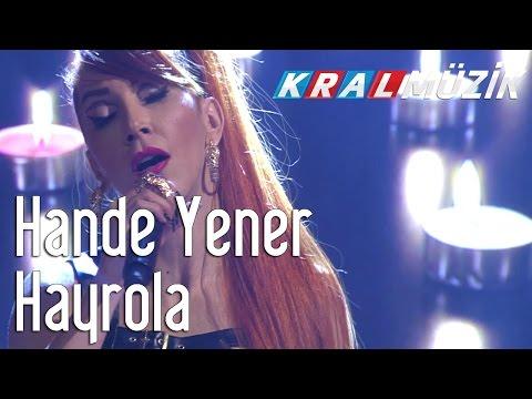 Kral Pop Akustik - Hande Yener - Hayrola