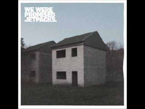 Клип We Were Promised Jetpacks - Ships With Holes Will Sink