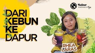 KULINER INDONESIA KAYA (Dari Kebun ke Dapur) Eps. Rhea Laras
