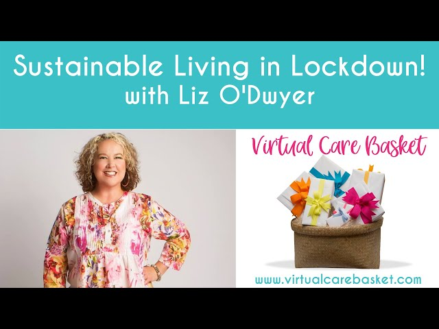 Sustainability in Lockdown with Liz O'Dwyer (including Toilet Paper Alternatives)