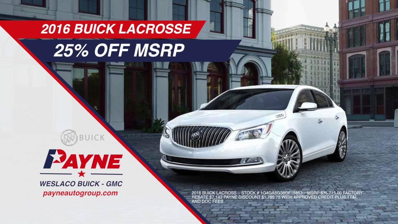 Off MSRP On Buick LaCrosse Payne Auto Mall Weslaco - Payne buick gmc