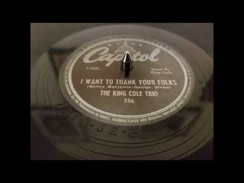 I Want To Thank Your Folks - The King Cole Trio