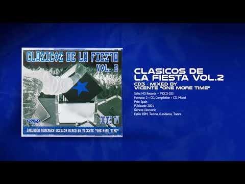 "💽 Clasicos De La Fiesta Vol.2 [CD3] Mixed By: Vicente ""One More Time"""