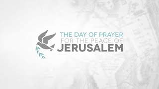 Day to Pray for The Peace of of Jerusalem 2019