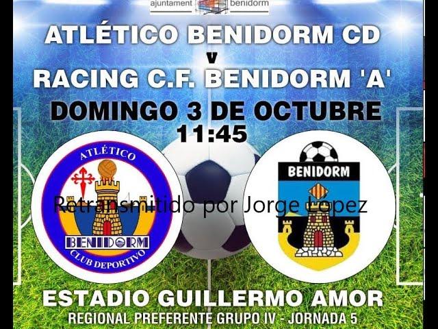 Partido completo entre el At. Benidorm y el CF Benidorm