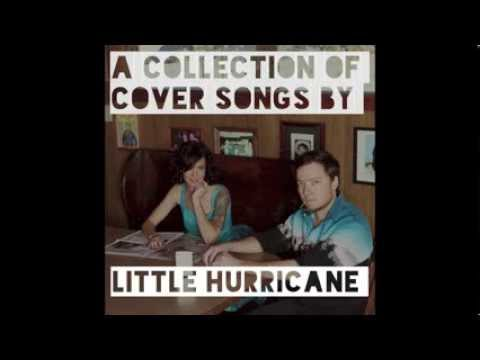 Ain't No Sunshine (Bill Withers cover) - Stay Classy - little hurricane