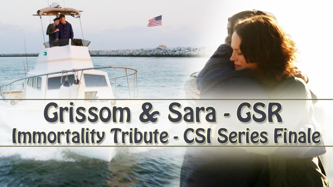 Csi Gsr Grissom Sara Immortality Tribute Csi Series Finale