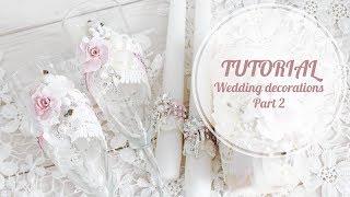 TUTORIAL Wedding decorations Part 2 |  Свадебный декор - бокалы