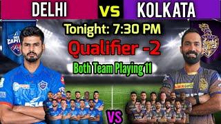 Qualifier -2 IPL 2021   Delhi Capitals vs Kolkata Knight Riders Playing 11   DC vs KKR Playing XI